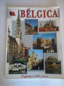 Livro - Bélgica: Figuras A 300 Cores