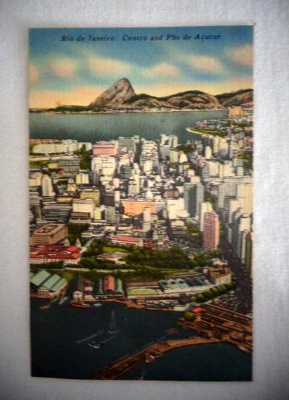 Cartão Postal Rio De Janeiro Centro E Pão De Açúcar