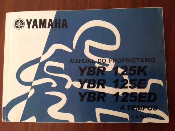 Manual Do Proprietário - Yamaha Ybr 125k/e/ed 4 Tempos 2001