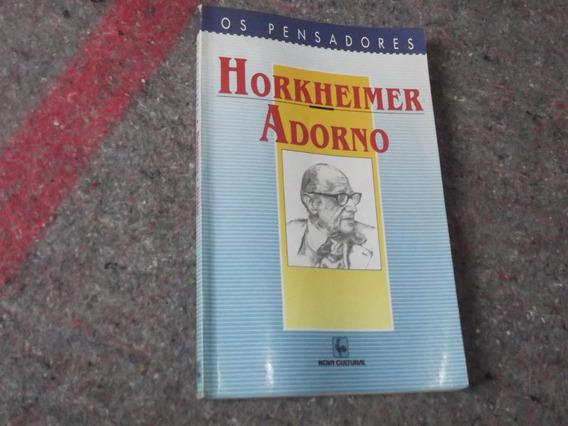 Livro - Horkheimer - Adorno Os Pensadores