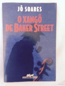 Livro - O Xangô De Baker Street - Jô Soares