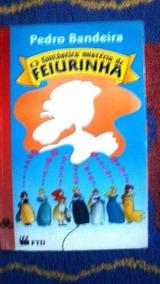 Livro - O Fantástico Mistério De Feiurinha - Pedro Bandeira