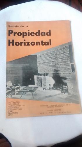 Imagen 1 de 3 de Revista De La Propiedad Horizontal - Año Iii Nº 11 1958
