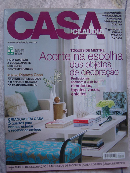 Revista Casa Claudia - Nº 10 - Outubro De 2006.