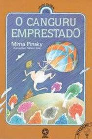 O Canguru Emprestado - Série Era Outra Vez Mirna Pinsky