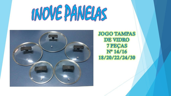 Jogo Tampa Vidro Temperado 7 Peças 14 Ao 24 E 30 Imperdivel.