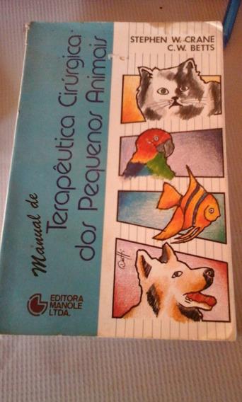 Livro Manual De Terapêutica Cirurgica Dos Pequenos Animais