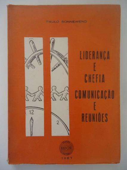 Liderença E Chefia Comunicação E Reuniões - Paulo Sonnewend