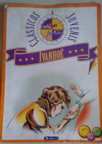 Ivanhoe Classicos Juvenis Ed Todolivro Adapt Madalena Parisi