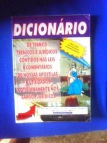 Livro - Dicionario Juridico - Termos Tecnico E Cotidiano