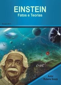 Einstein - Fatos E Teorias
