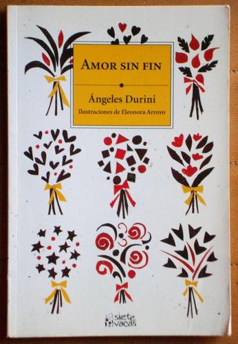Amor Sin Fin / Ángeles Durini