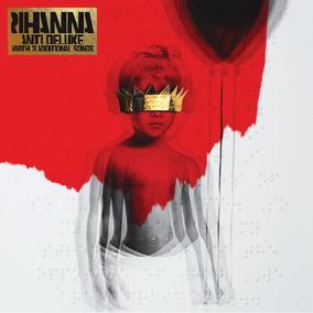 Rihanna - Anti - Deluxe - Cd