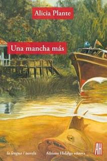 Una Mancha Más, Alicia Plante, Ed. Ah
