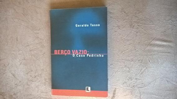 Livro - Berço Vazio: O Caso Pedrinho - Geraldo Tasso