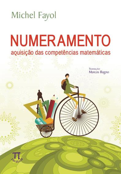 Livro - Numeramento: Aquisição Das Competências Matemáticas