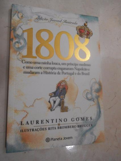1808 - Edição Juvenil Ilustrada - Laurentino Gomes