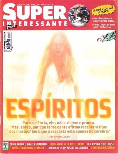 Revista Super Interessante Espíritos Março/2007