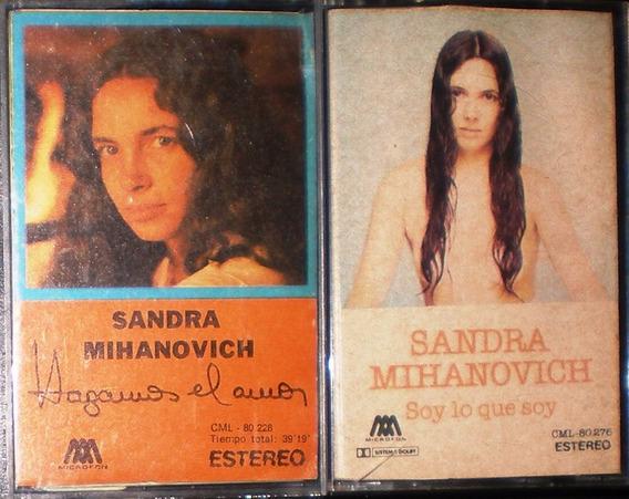 Sandra Mihanovich - Lote De 2 Cassettes