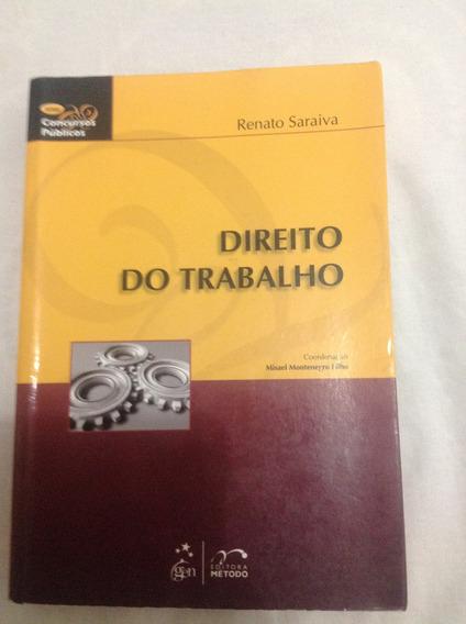 Livro - Direito Do Trabalho ( Série Concursos Públicos )