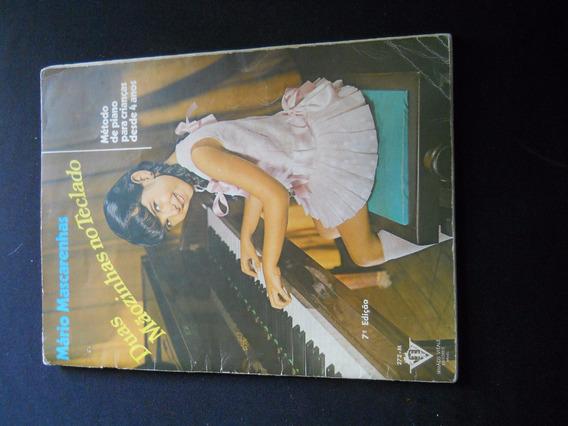 Mario Mascarenhas - Duas Mãozinhas No Teclado (piano)