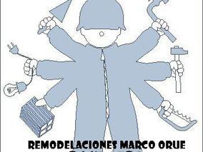 Remodelaciones Marco Orúe,15 Años De Experiencia...8447-1581