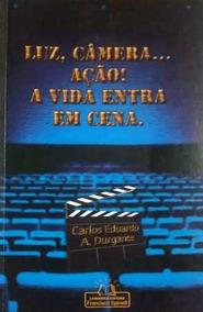 Livro Luz Câmera Ação - Artes Cênicas + Brinde.