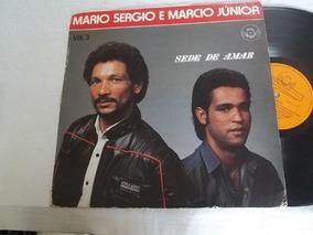 Vinil Lp - Mario Sergio E Marcio Júnior - Sede Da Amar