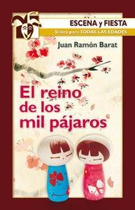 El Reino De Los Mil Pájaros (escena Y Fiesta); Juan Ramón B