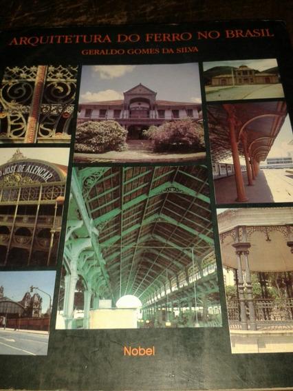 Arquitetura Do Ferro No Brasil