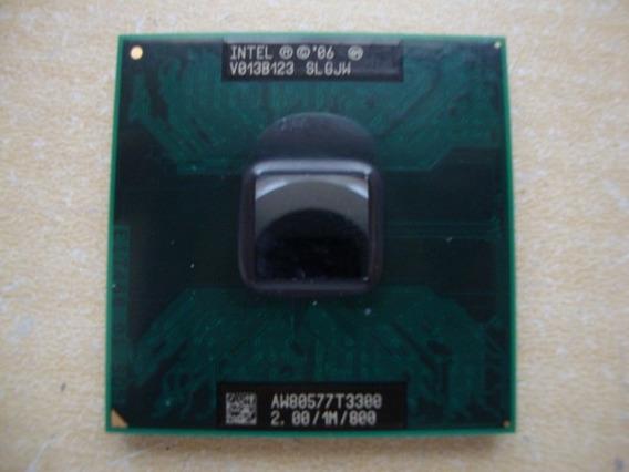 Processador Intel T3300 Para Notebook 2.00/1m/800 Frete R$10