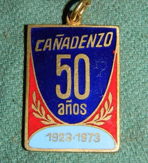 Medalla Publicitaria - Cañadenzo 50 Años - Esmaltada