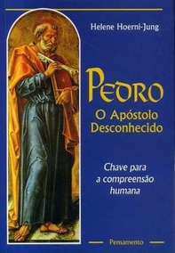 Livro Pedro Apóstolo Desconhecido Chave Para A Compreensão