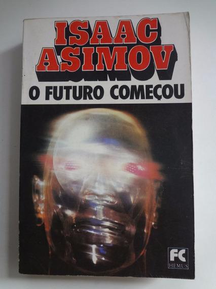 Livro O Futuro Começou Isaac Asimov