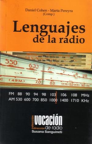 Lenguajes De La Radio. Daniel Cohen (b)