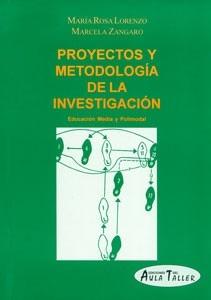 Proyectos Y Metodologia De La Investigacion - Aula Taller