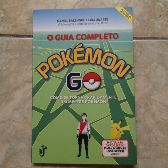 Livro O Guia Completo Pokémon Go Mestre - Daniel Salengue
