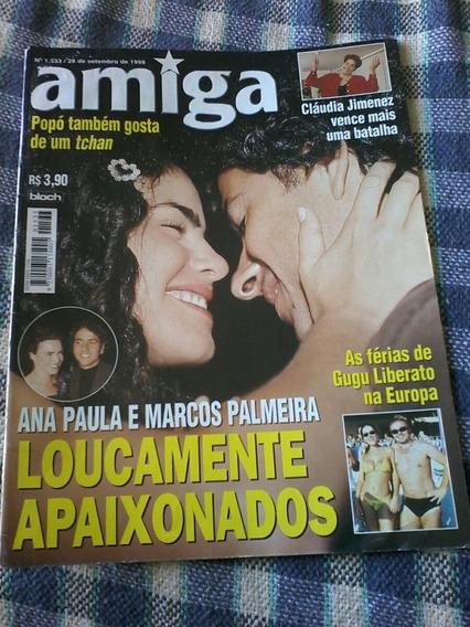 Amiga Ana Paula Arósio Marcos Palmeira Gugu Myrian Rios