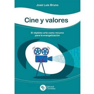Cine Y Valores - El 7º Arte Como Recurso De Evang. - Cla