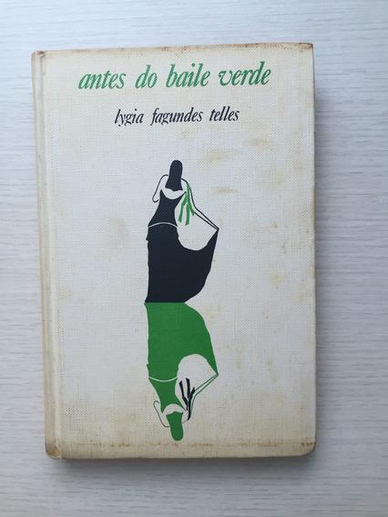 Livro Antes Do Baile Verde - Lygia Fagundes Telles