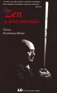 Zen Y Artes Marciales - Deshimaru