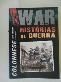 War Histórias De Guerra! Eugênio Colonnese! Nov 2003!