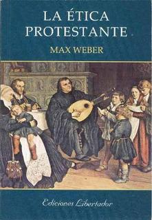 La Ética Protestante - Max Weber Libro Nuevo