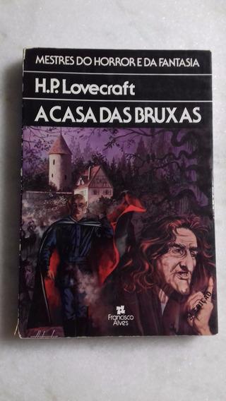 A Casa Das Bruxas - H P Lovecraft - Raro (h)