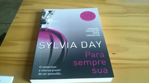 Livro Pra Sempre Sua Sylvia Day Coleção Crossfire Vol3