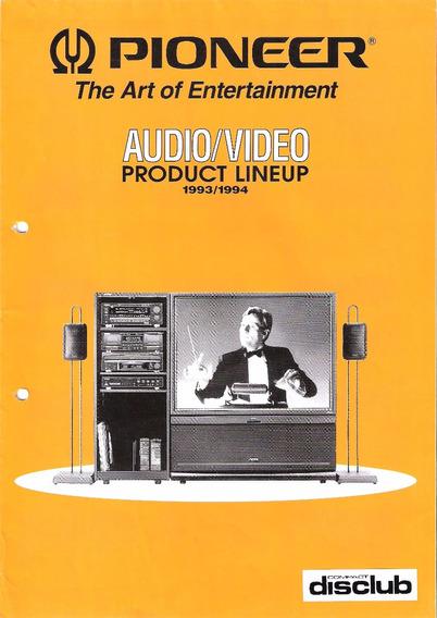Catalogo Pioneer 1993 Audio Video Hi-fi (japon) 12 Pag Ingl
