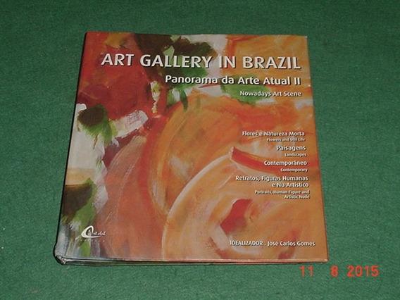 * Art Gallery In Brazil - Idealizador: José Carlos Gomes *
