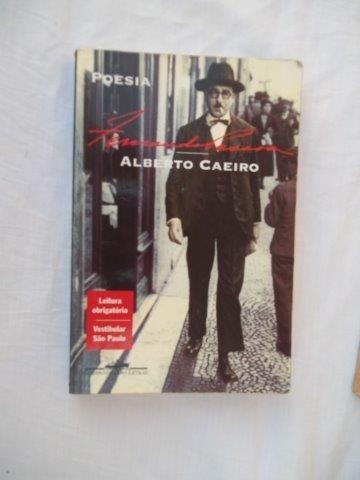 Alberto Caeiro - Poesia - Literatura Nacional