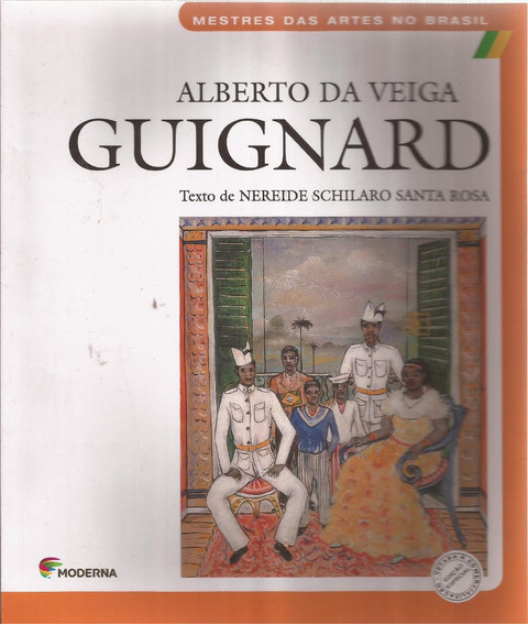 Alberto Da Veiga Guignard - Nereide Schilaro Santa Rosa