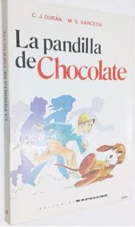 La Pandilla De Chocolate C. J. Durán Libro De Lectura